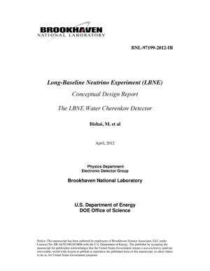Primary view of object titled 'Long-Baseline Neutrino Experiment (LBNE)Conceptual Design ReportThe LBNE Water Cherenkov DetectorApril 13 2012'.