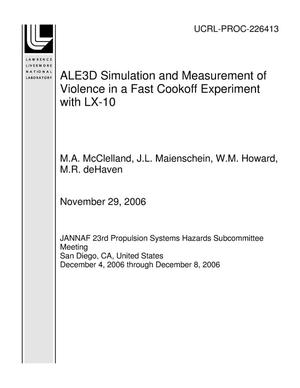 Primary view of object titled 'ALE3D Simulation and Measurement of Violence in a Fast Cookoff Experiment with LX-10'.