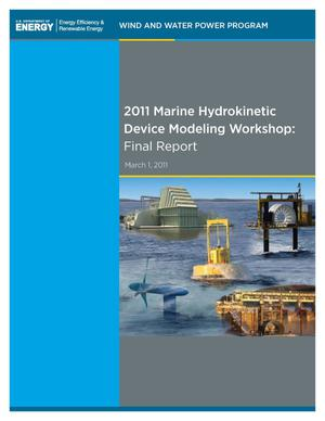 Primary view of object titled '2011 Marine Hydrokinetic Device Modeling Workshop: Final Report; March 1, 2011'.