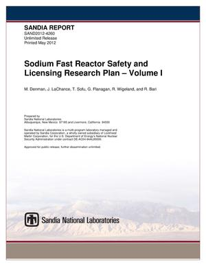 Primary view of object titled 'Sodium fast reactor safety and licensing research plan. Volume I.'.