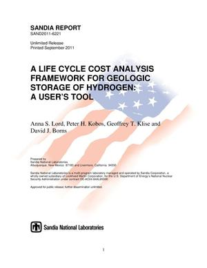 Primary view of object titled 'A life cycle cost analysis framework for geologic storage of hydrogen : a user's tool.'.