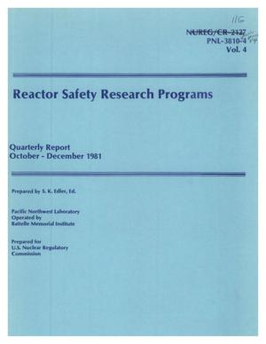 Primary view of object titled 'Reactor Safety Research Programs Quarterly Report October - December 1981'.