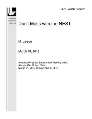 Primary view of object titled 'Don't Mess with the NEST'.