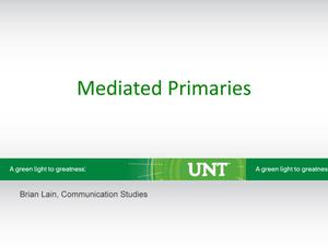 Mediated Primaries