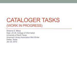 Primary view of object titled 'Cataloger Tasks: Work In Progress'.