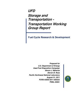 Primary view of object titled 'UFD Storage and Transportation - Transportation Working Group Report'.