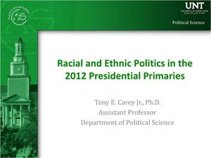 Racial and Ethnic Politics in the 2012 Presidential Primaries