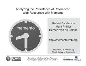 Analyzing the Persistence of Referenced Web Resources with Memento [Presentation]