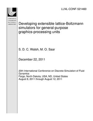 Primary view of object titled 'Developing extensible lattice-Boltzmann simulators for general-purpose graphics-processing units'.