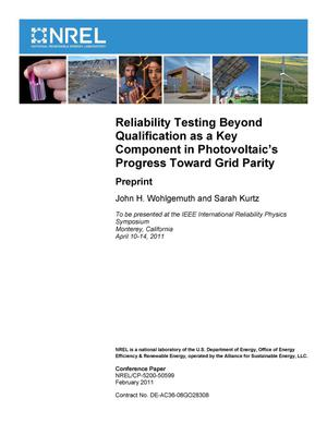 Primary view of object titled 'Reliability Testing Beyond Qualification as a Key Component in Photovoltaic's Progress Toward Grid Parity: Preprint'.