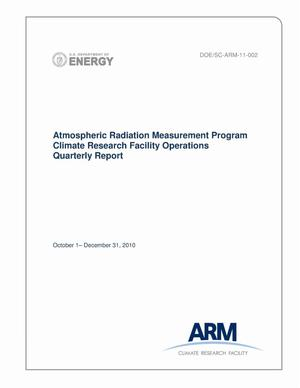 Primary view of object titled 'Atmospheric Radiation Measurement Program Climate Research Facility Operations Quarterly Report. October 1 - December 31, 2010.'.