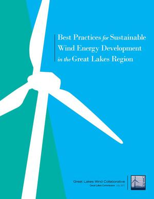 Primary view of object titled 'Best Practices for Wind Energy Development in the Great Lakes Region'.