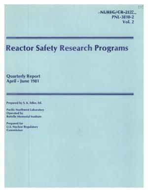 Primary view of object titled 'Reactor Safety Research Programs Quarterly Report April- June 1981'.
