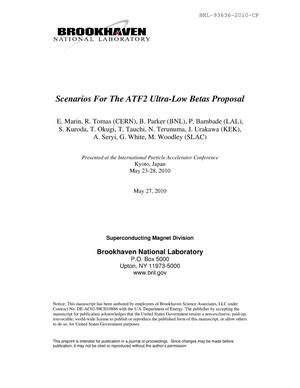 Primary view of object titled 'Scenarios For The ATF2 Ultra-Low Betas Proposal'.