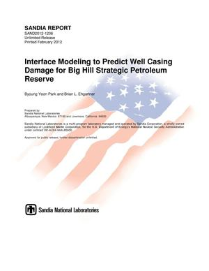 Primary view of object titled 'Interface modeling to predict well casing damage for big hill strategic petroleum reserve.'.