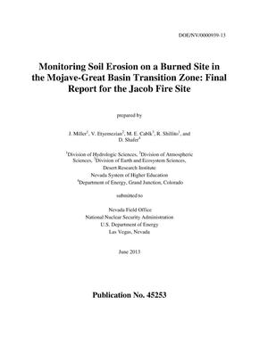 Primary view of object titled 'Monitoring Soil Erosion on a Burned Site in the Mojave-Great Basin Transition Zone: Final Report for the Jacob Fire Site'.