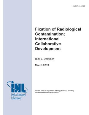 Primary view of object titled 'Fixation of Radiological Contamination; International Collaborative Development'.