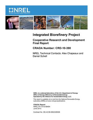 Primary view of object titled 'Integrated Biorefinery Project: Cooperative Research and Development Final Report, CRADA Number CRD-10-390'.