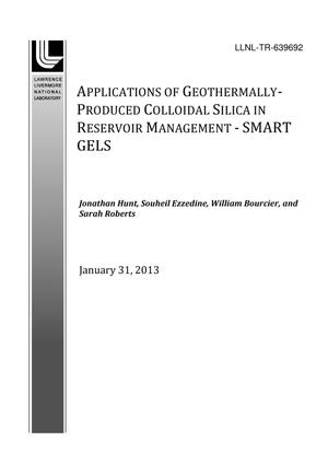 Primary view of object titled 'Applications of Geothermally-Produced Colloidal Silica in Reservoir Management - Smart Gels'.