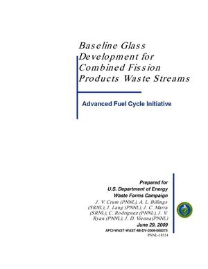 Primary view of object titled 'Baseline Glass Development for Combined Fission Products Waste Streams'.