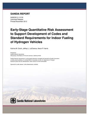 Primary view of object titled 'Early-stage quantitative risk assessment to support development of codes and standard requirements for indoor fueling of hydrogen vehicles.'.