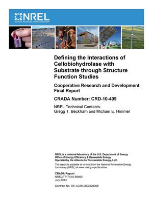 Primary view of object titled 'Defining the Interactions of Cellobiohydrolase with Substrate through Structure Function Studies: Cooperative Research and Development Final Report, CRADA Number CRD-10-409'.