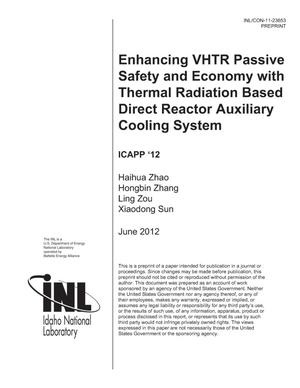 Primary view of object titled 'Enhancing VHTR Passive Safety and Economy with Thermal Radiation Based Direct Reactor Auxiliary Cooling System'.