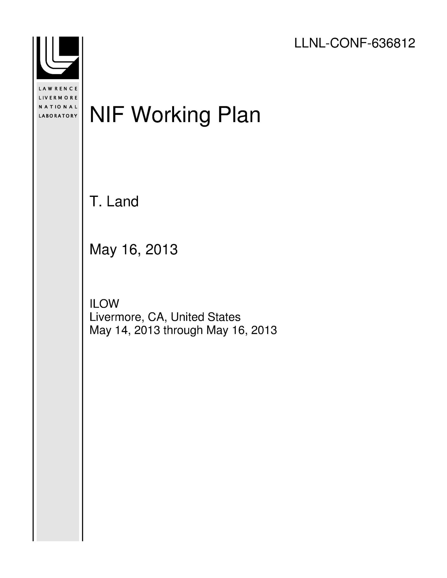 NIF Working Plan                                                                                                      [Sequence #]: 1 of 28