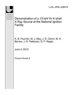 Primary view of object titled 'Demonstration of a 13 keV Kr K-shell X-Ray Source at the National Ignition Facility'.