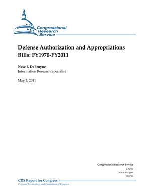 Defense Authorization and Appropriations Bills: FY1970-FY2011