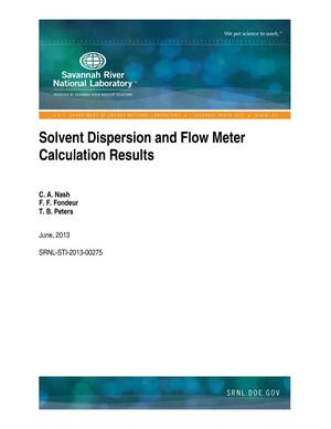 Primary view of object titled 'SOLVENT DISPERSION AND FLOW METER CALCULATION RESULTS'.
