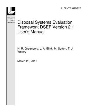 Primary view of object titled 'Disposal Systems Evaluation Framework DSEF Version 2.1 User's Manual'.