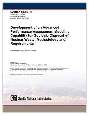 Primary view of object titled 'Development of an advanced performance assessment modeling capability for geologic disposal of nuclear waste : methodology and requirements.'.