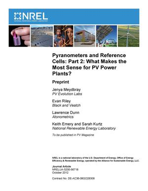 Primary view of object titled 'Pyranometers and Reference Cells: Part 2: What Makes the Most Sense for PV Power Plants?; Preprint'.