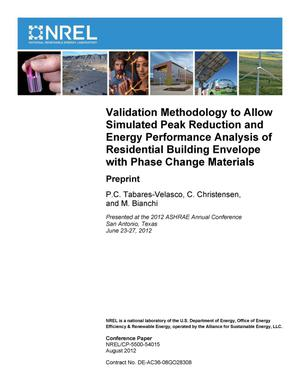 Primary view of object titled 'Validation Methodology to Allow Simulated Peak Reduction and Energy Performance Analysis of Residential Building Envelope with Phase Change Materials: Preprint'.