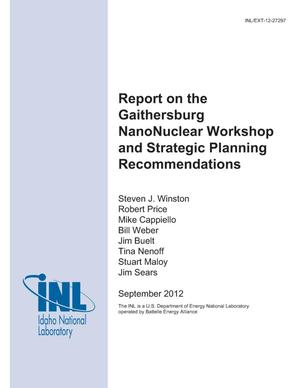 Primary view of object titled 'Report on the Gaithersburg NanoNuclear Workshop and Strategic Planning Recommendations'.