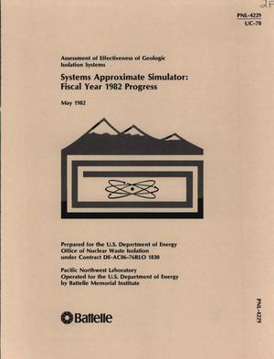Primary view of object titled 'Assessment of Effectiveness of Geologic Isolation Systems SYSTEMS APPROXIMATE SIMULATOR: FISCAL YEAR 1982 PROGRESS'.