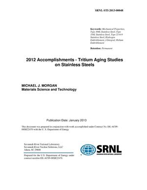 Primary view of object titled '2012 ACCOMPLISHMENTS - TRITIUM AGING STUDIES ON STAINLESS STEELS'.