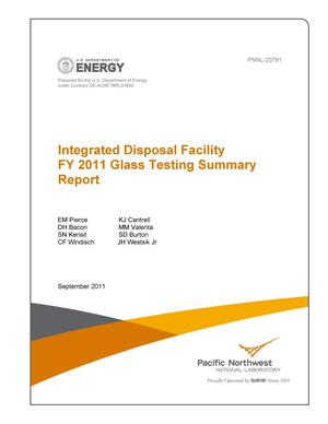 Primary view of object titled 'Integrated Disposal Facility FY2011 Glass Testing Summary Report'.