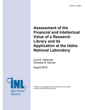 Primary view of object titled 'Assessment of the Financial and Intellectual Value of a Research Library and its Application at the Idaho National Laboratory'.