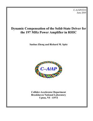 Primary view of object titled 'Dynamic Compensation of the Solid-State Driver for the 197 MHz Power Amplifier in RHIC'.
