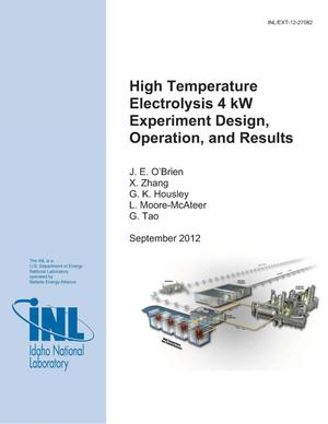 Primary view of object titled 'High Temperature Electrolysis 4 kW Experiment Design, Operation, and Results'.
