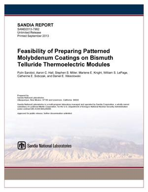 Primary view of object titled 'Feasibility of preparing patterned molybdenum coatings on bismuth telluride thermoelectric modules.'.