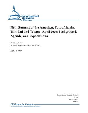Fifth Summit of the Americas, Port of Spain, Trinidad and Tobago, April 2009: Background, Agenda, and Expectations