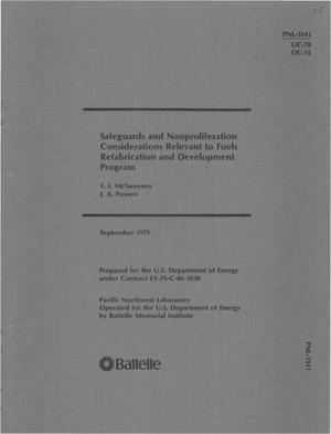 Primary view of object titled 'SAFEGUARDS AND NONPROLIFERATION CONSIDERATIONS RELEVANT TO FUELS REFABRICATION AND DEVELOPMENT PROGRAM'.