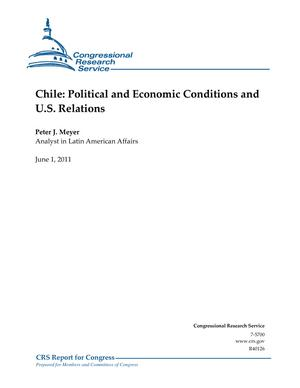 Chile: Political and Economic Conditions and U.S. Relations