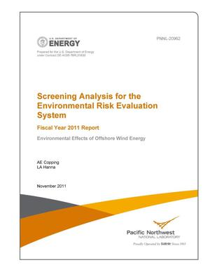 Primary view of object titled 'Screening Analysis for the Environmental Risk Evaluation System Fiscal Year 2011 Report Environmental Effects of Offshore Wind Energy'.