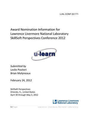 Primary view of object titled 'Award Nomination Information for Lawrence Livermore National Laboratory SkillSoft Perspectives Conference 2012'.