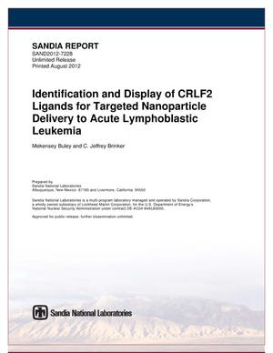 Primary view of object titled 'Identification and display of CRLF2 ligands for targeted nanoparticle delivery to acute lymphoblastic leukemia.'.