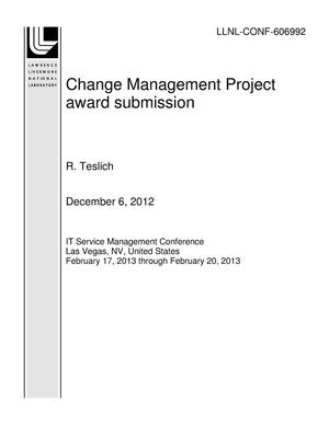 Primary view of object titled 'Change Management Project award submission'.